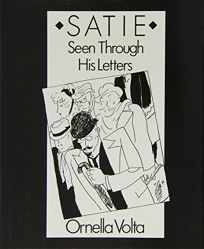 Satie Seen Through His Letters