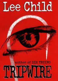 Fiction Book Review Tripwire By Lee Child Author Putnam