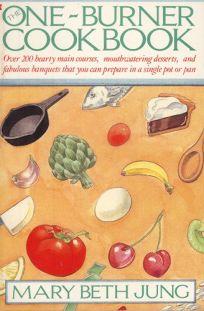 The One-Burner Cookbook