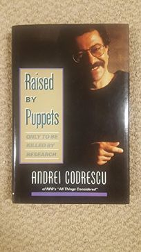 Raised by Puppets