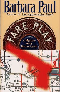 Fare Play: A Mystery with Marian Larch