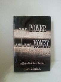 The Power and the Money: Inside the Wall Street Journal