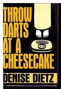 Throw Darts at a Cheesecake