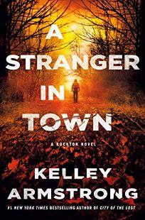 A Stranger in Town: A Rockton Novel