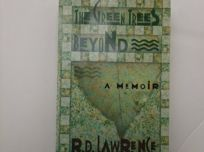 The Green Trees Beyond: A Memoir