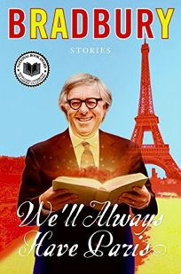 Well Always Have Paris: Stories