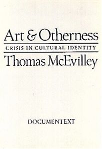 Art and Otherness: Crisis in Cultural Identity