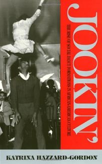 Jookin: The Rise of Social Dance Formations in African-American Culture