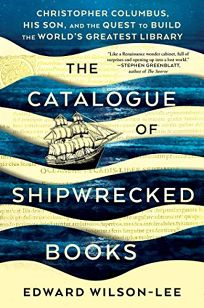 The Catalogue of Shipwrecked Books: Christopher Columbus