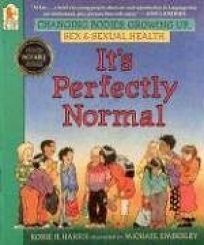 Its Perfectly Normal: Changing Bodies