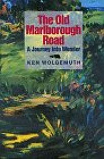 The Old Marlborough Road: A Journey Into Wonder