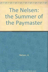 The Summer of the Paymaster