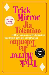 Trick Mirror: Reflection on Self-Delusion