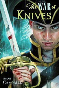 The War of Knives: A Matty Graves Novel