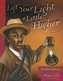 Lift Your Light a Little Higher: The Story of Stephen Bishop