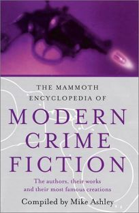 The Mammoth Encyclopedia of Modern Crime Fiction: The Authors