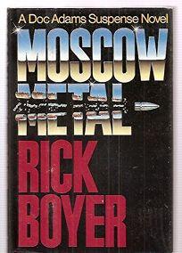 Moscow Metal: A Doc Adams Suspense Novel