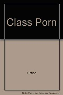 Class Porn
