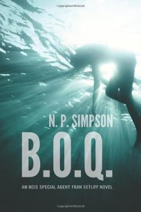 B.O.Q.: An NCIS Special Agent Fran Setliff Novel