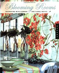 Blooming Rooms: Decorating with Flowers and Floral Motifs