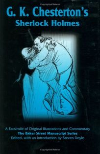G.K. Chestertons Sherlock Holmes