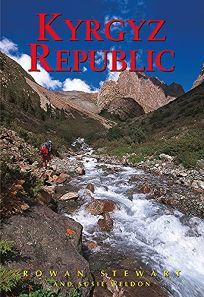 Kyrgyz Republic: Kyrgyzstan: Heart of Central Asia