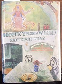 Honey from a Weed: Fasting and Feasting in Tuscany