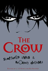 The Crow: Shattered Lives & Broken Dreams