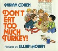 Dont Eat Too Much Turkey!