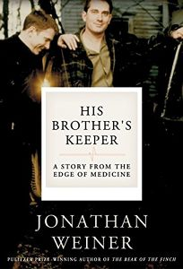 HIS BROTHERS KEEPER: A Story from the Edge of Medicine