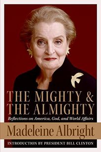 The Mighty and the Almighty: Reflections on America