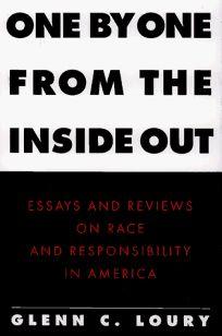 One by One from the Inside Out: Essays and Reviews on Race and Responsibility in America