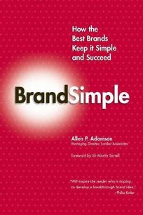 Nonfiction Book Review: BrandSimple: How the Best Brands Keep It