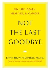 Not the Last Goodbye: On Life