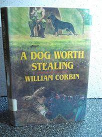 A Dog Worth Stealing