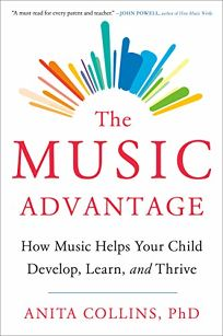 The Music Advantage: How Music Helps Your Child Develop