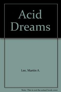Acid Dreams: The CIA