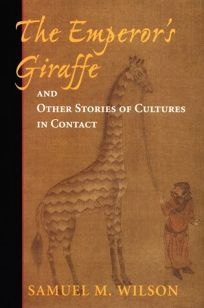 The Emperors Giraffe and Other Stories of Cultures in Contact