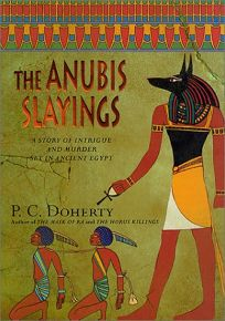 THE ANUBIS SLAYINGS: A Story of Intrigue and Murder Set in Ancient Egypt