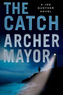 The Catch: A Joe Gunther Novel