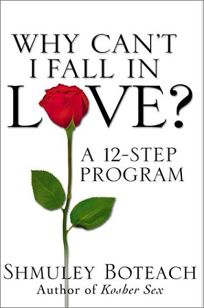 WHY CANT I FALL IN LOVE? Creating the Loving Connection You Need to Be Human