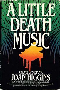 A Little Death Music: A Novel of Suspense