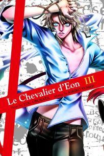 Le Chevalier DEon: Volume 3