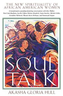 SOUL TALK: The New Spirituality of African-American Women
