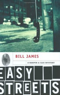 Easy Streets: A Harpur and Iles Mystery