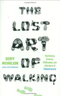 The Lost Art of Walking: The History