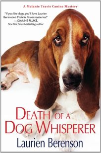 Death of a Dog Whisperer: A Melanie Travis Mystery
