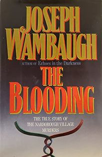 The Blooding: A True Story of the Narborough Village Murders