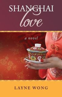 Shanghai Love: A Novel