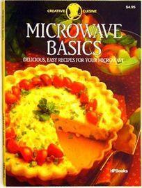 Microwave Basics: Delicious